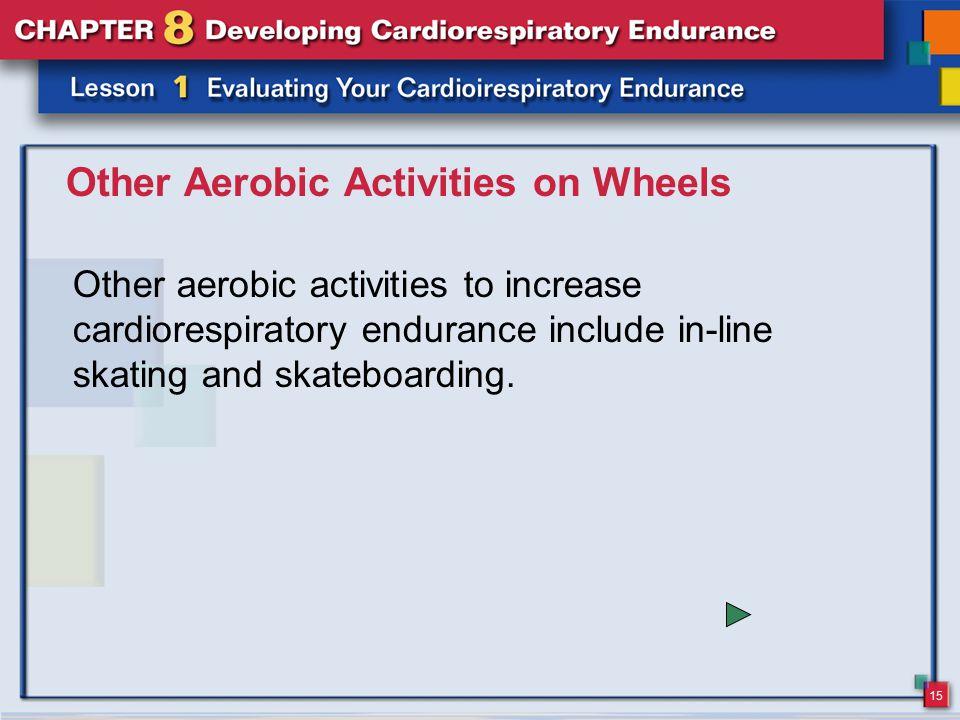 Other Aerobic Activities on Wheels