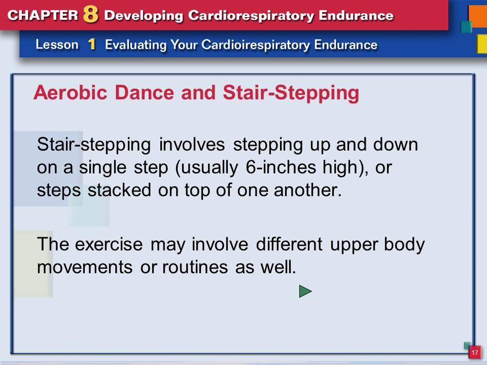 Aerobic Dance and Stair-Stepping