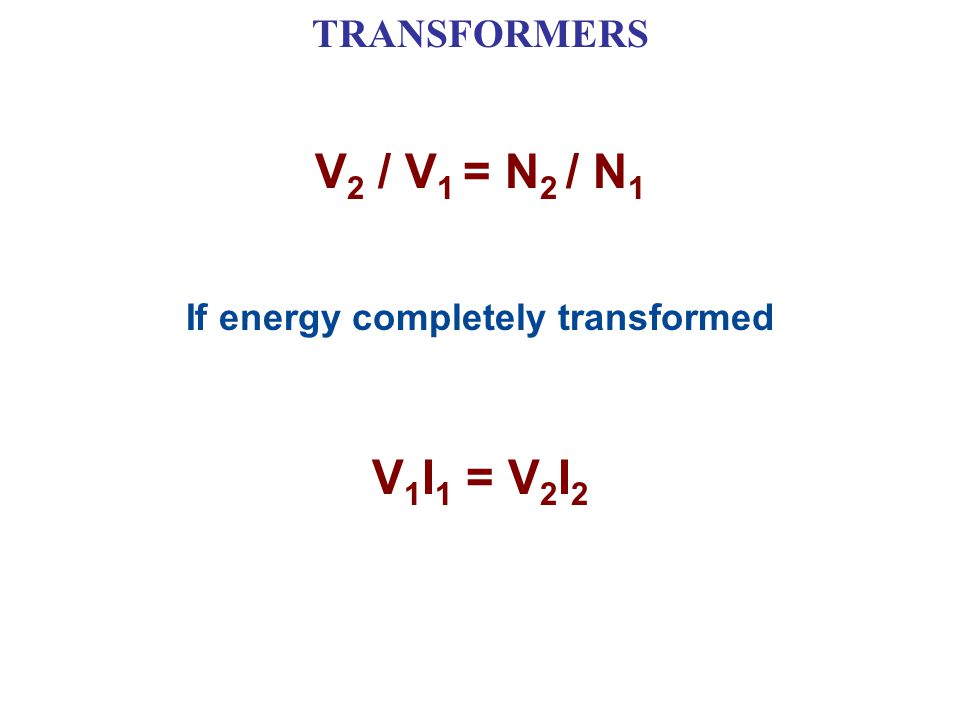 If energy completely transformed