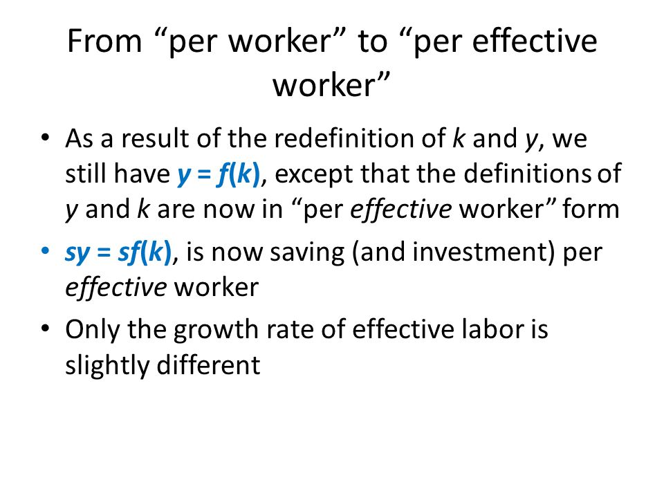From per worker to per effective worker