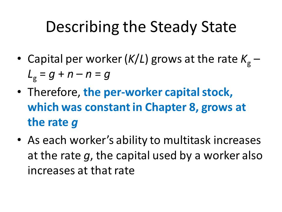 Describing the Steady State