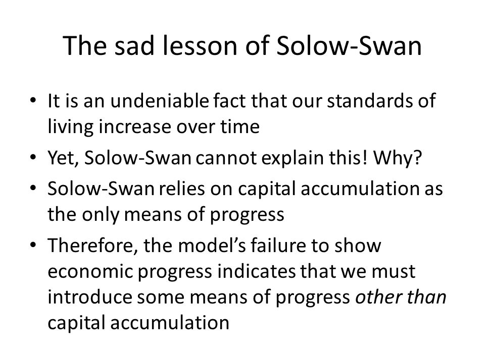The sad lesson of Solow-Swan