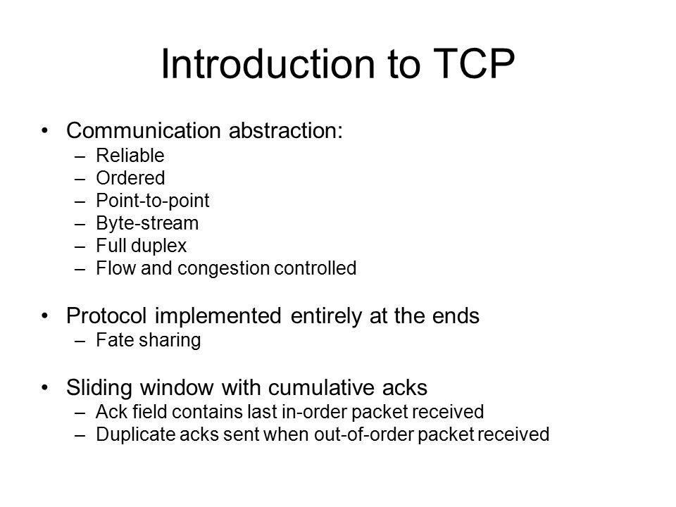 Introduction to TCP Communication abstraction: