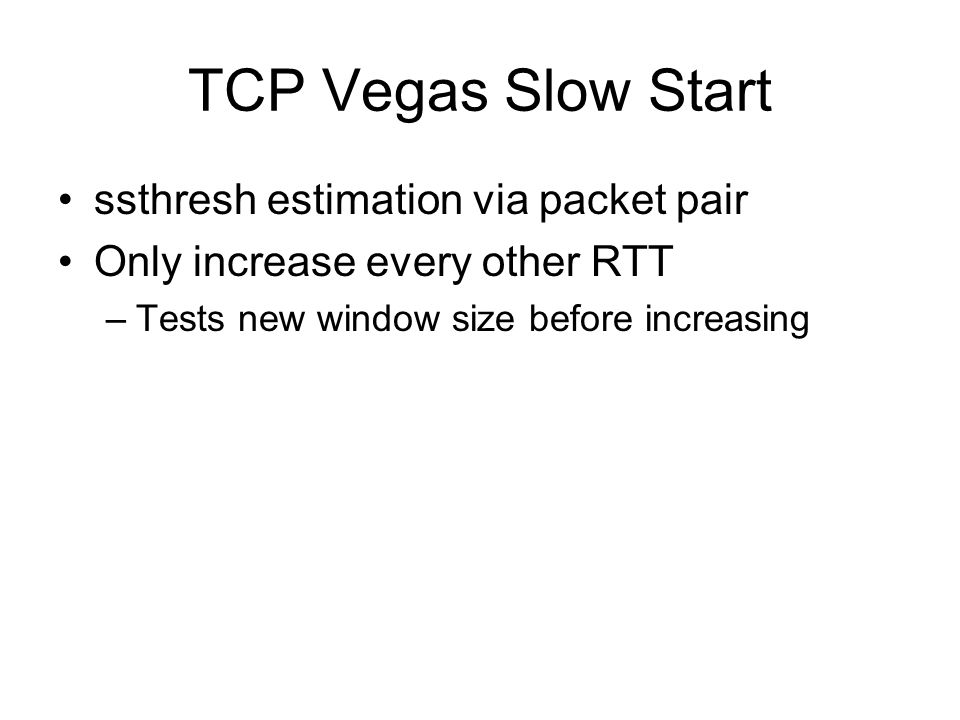 TCP Vegas Slow Start ssthresh estimation via packet pair