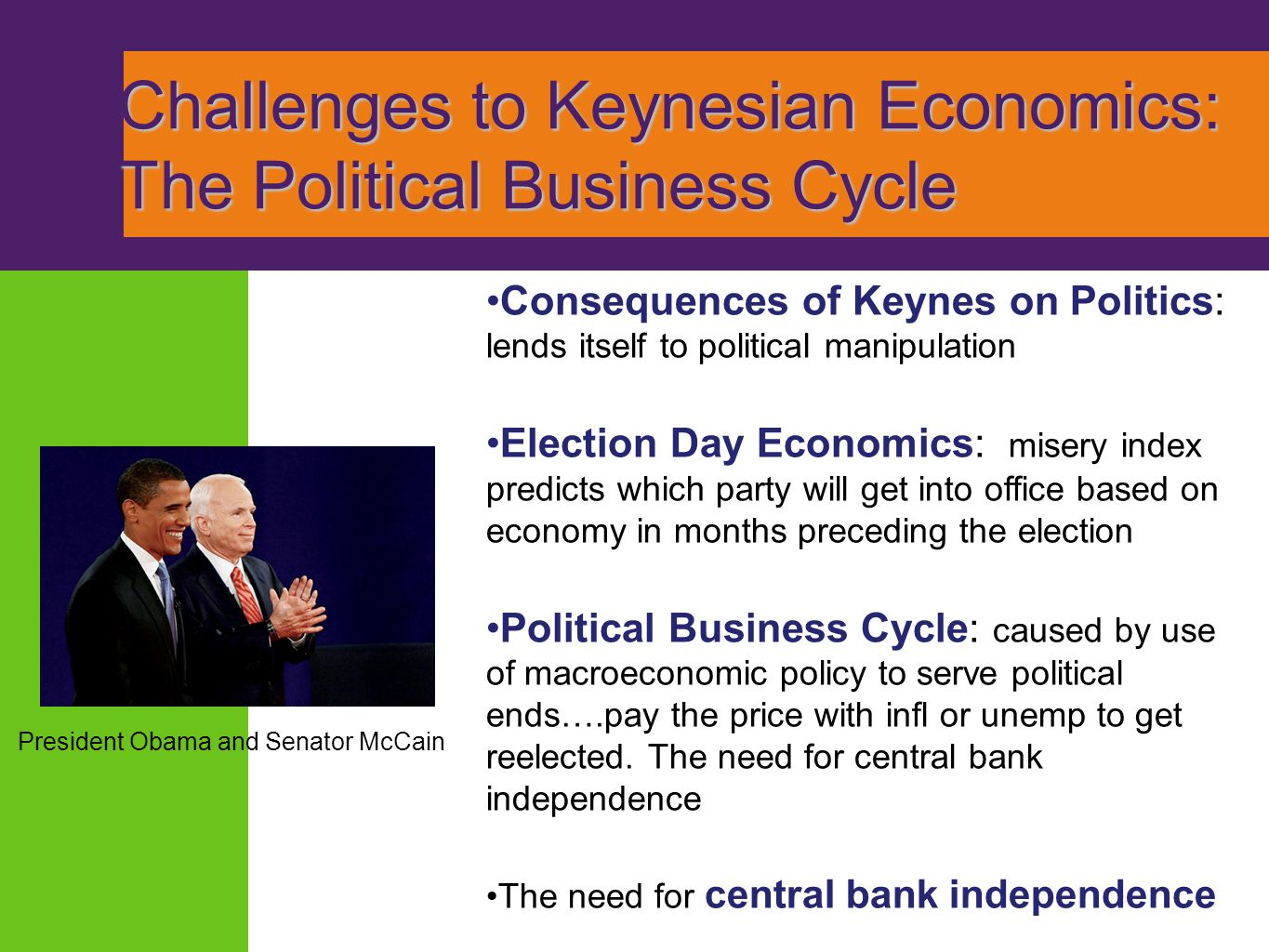 Challenges to Keynesian Economics: The Political Business Cycle