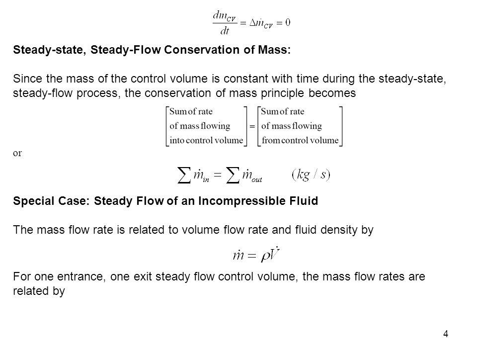 Steady-state, Steady-Flow Conservation of Mass: