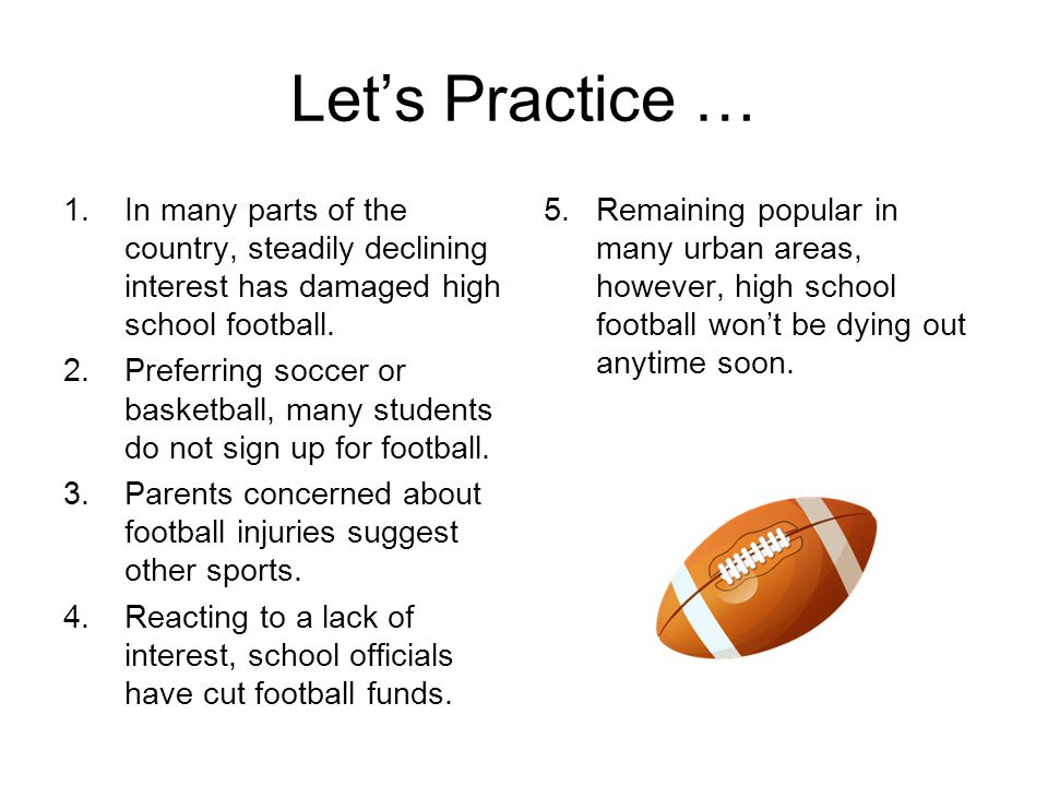 Let's Practice … In many parts of the country, steadily declining interest has damaged high school football.