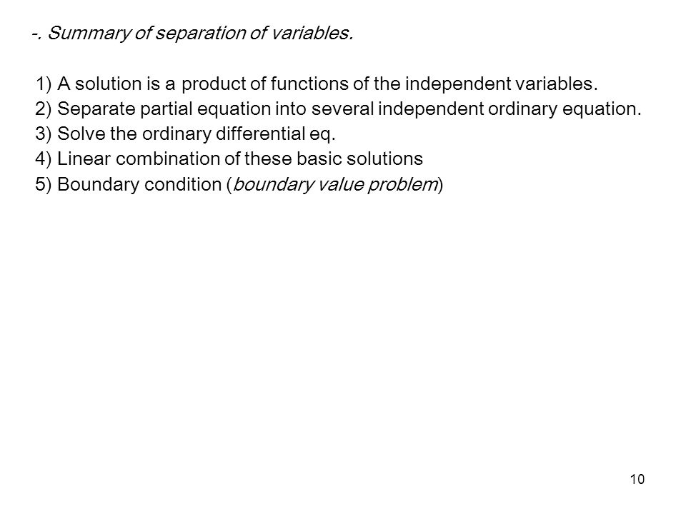 -. Summary of separation of variables.