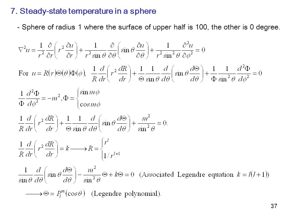 7. Steady-state temperature in a sphere