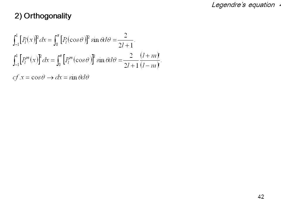 Legendre's equation 4 2) Orthogonality