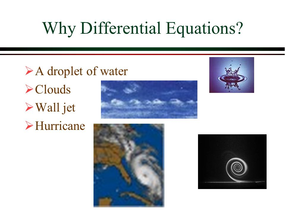 Why Differential Equations