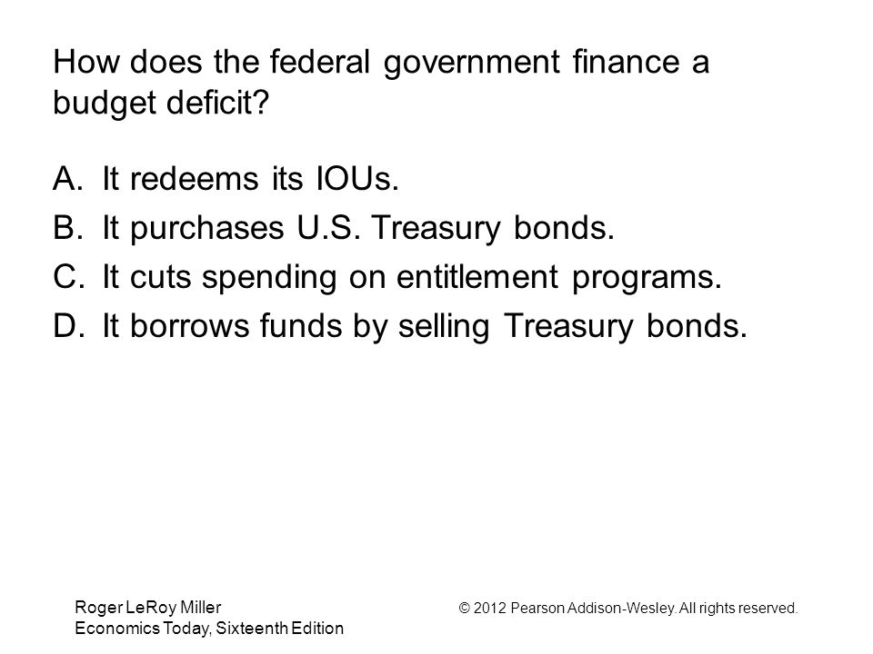 How does the federal government finance a budget deficit
