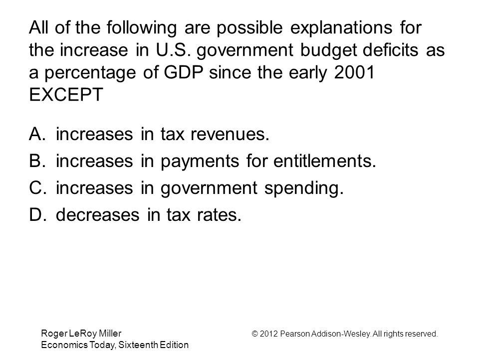 increases in tax revenues. increases in payments for entitlements.