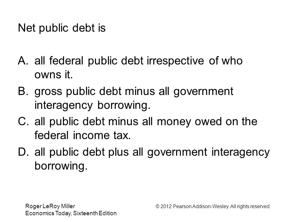 all federal public debt irrespective of who owns it.