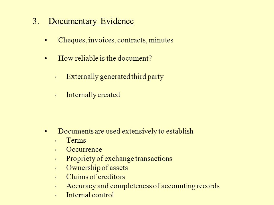 Documentary Evidence Cheques, invoices, contracts, minutes