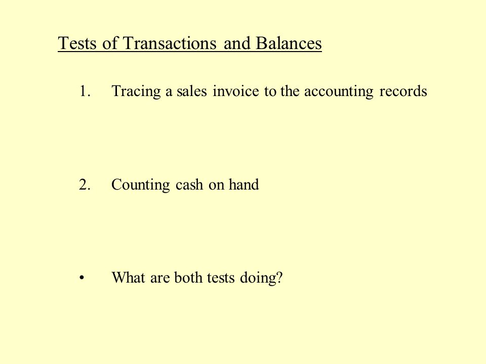 Tests of Transactions and Balances