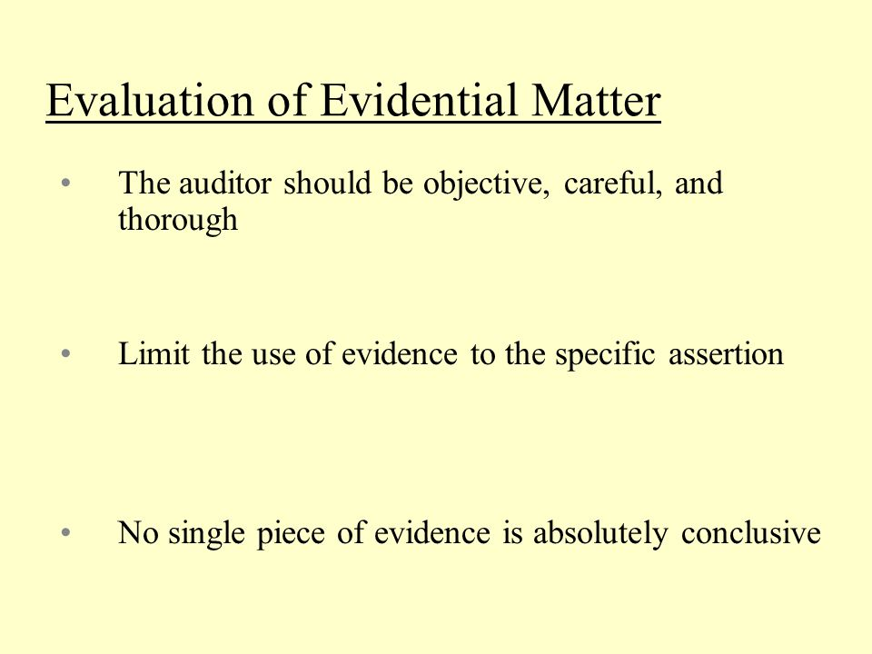 Evaluation of Evidential Matter