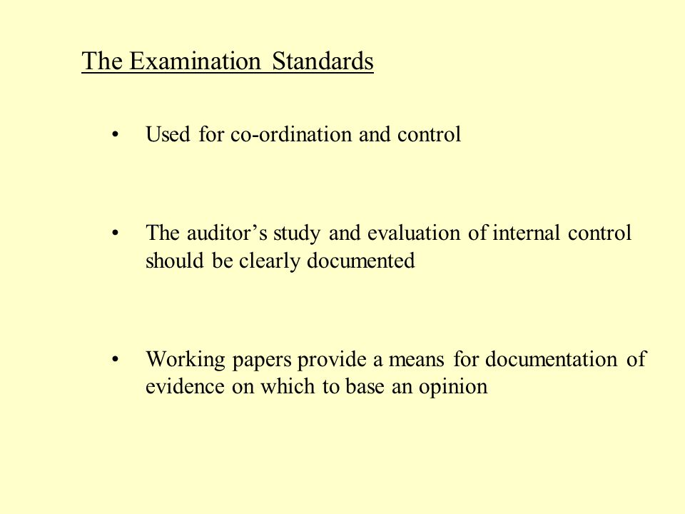 The Examination Standards