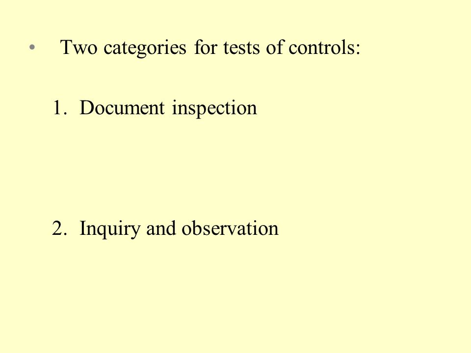 Two categories for tests of controls: