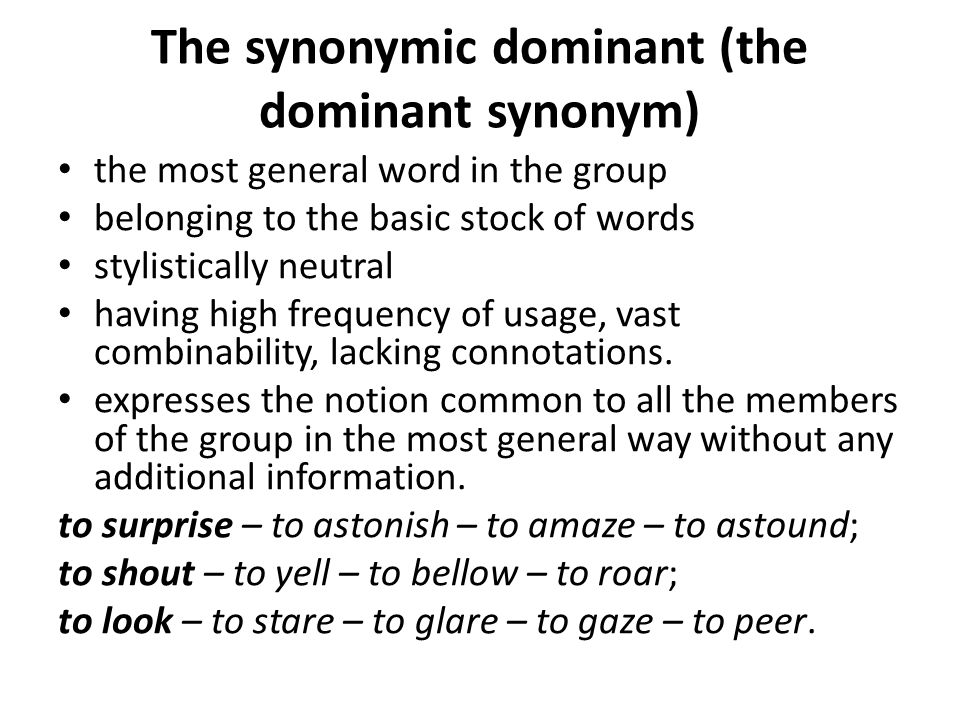 The synonymic dominant (the dominant synonym)