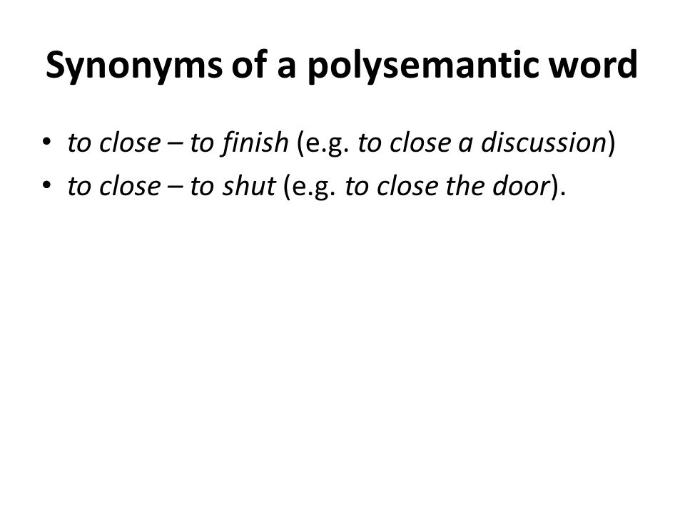 Synonyms of a polysemantic word
