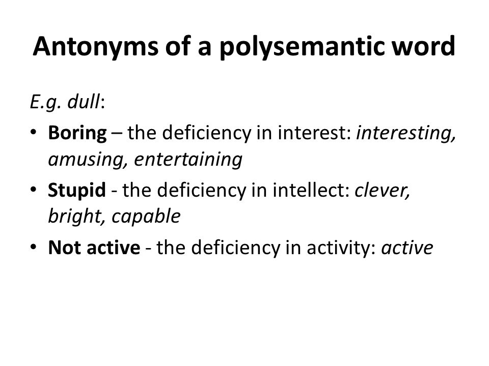 Antonyms of a polysemantic word