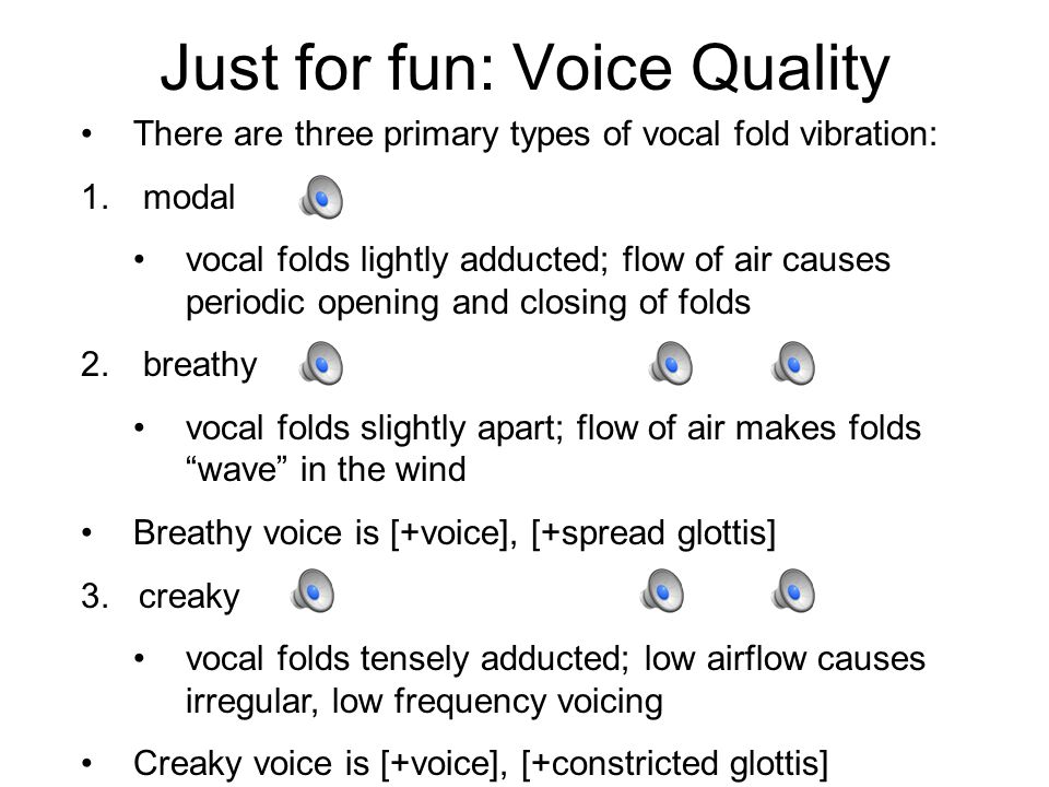 Just for fun: Voice Quality