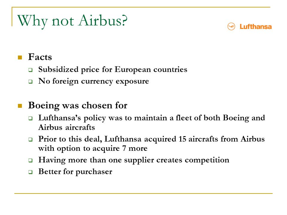 Why not Airbus Facts Boeing was chosen for