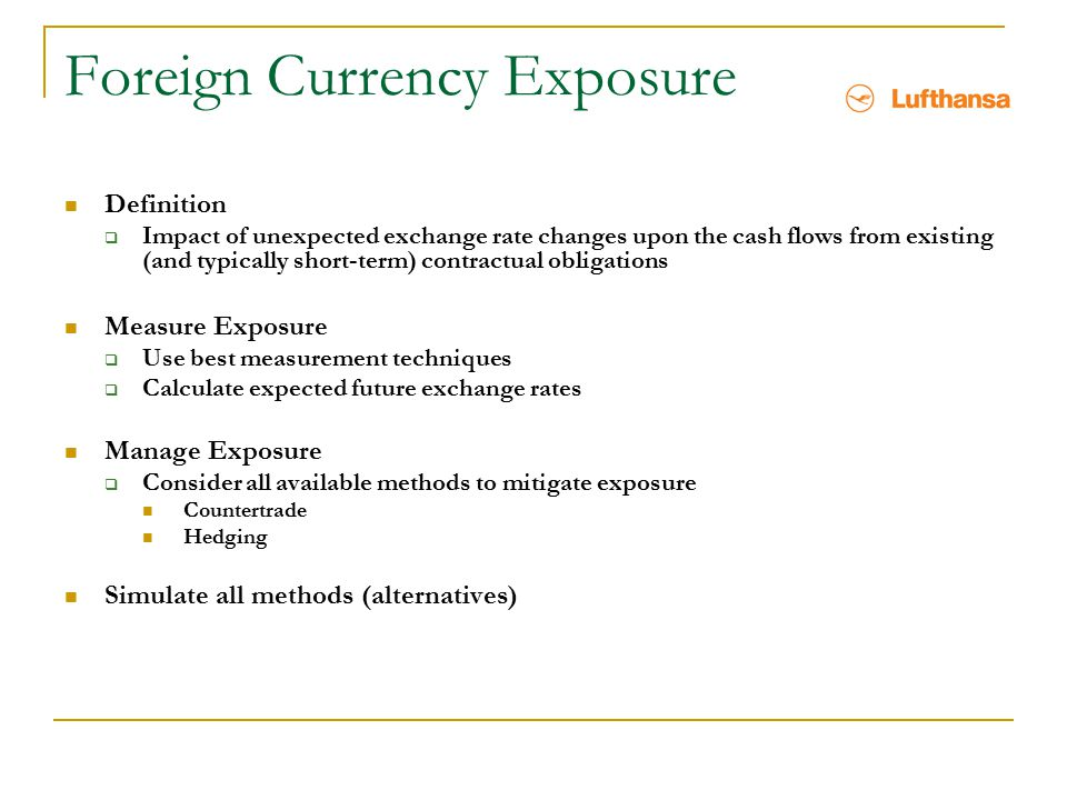 Foreign Currency Exposure