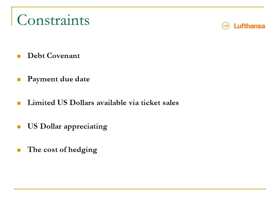 Constraints Debt Covenant Payment due date