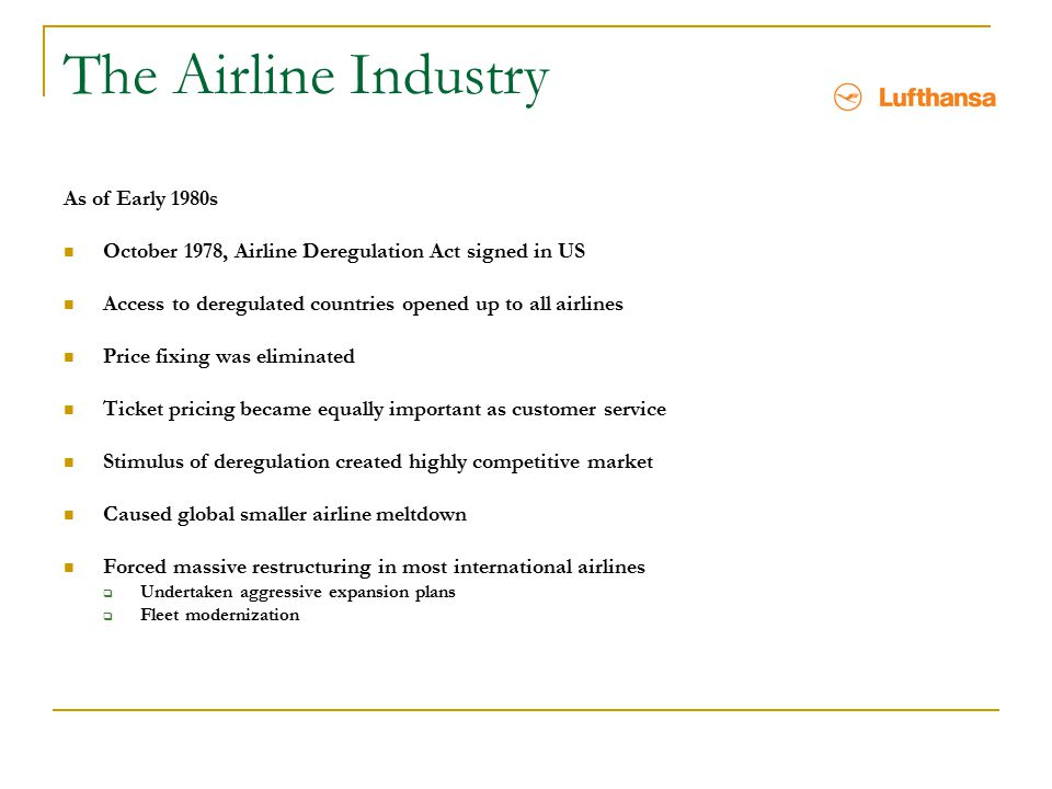 The Airline Industry As of Early 1980s