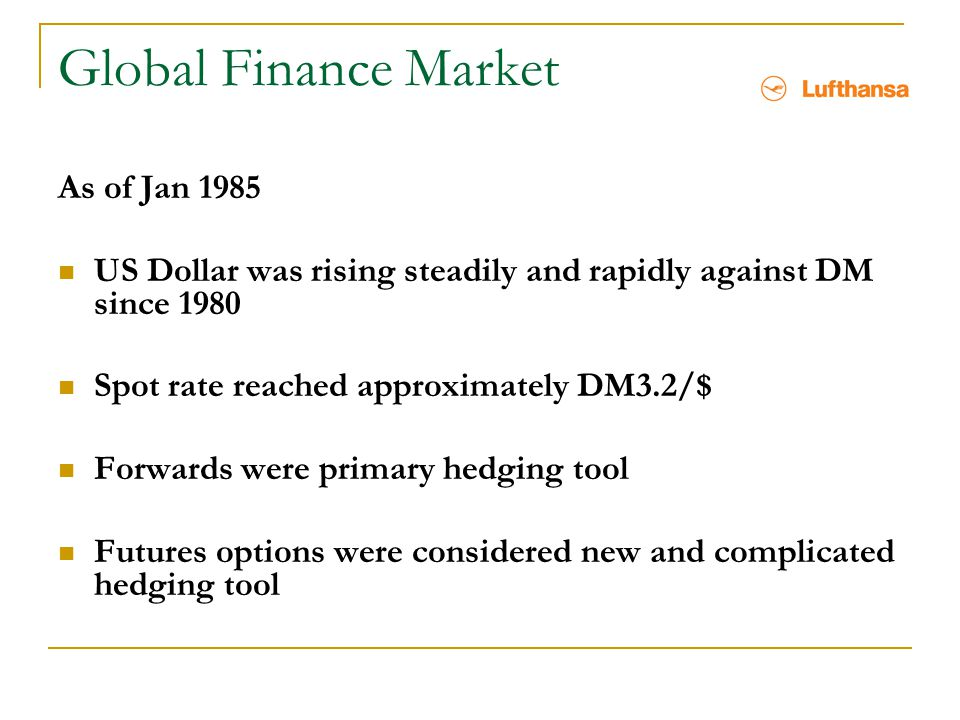 Global Finance Market As of Jan 1985