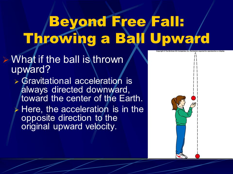 Beyond Free Fall: Throwing a Ball Upward