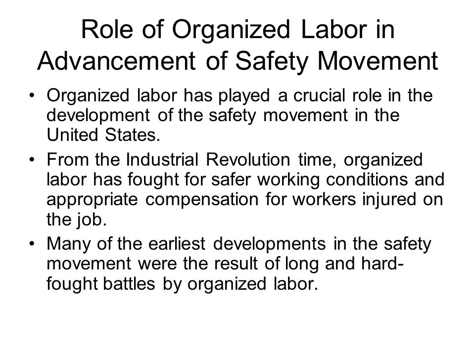 Role of Organized Labor in Advancement of Safety Movement