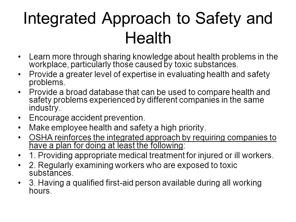 Integrated Approach to Safety and Health