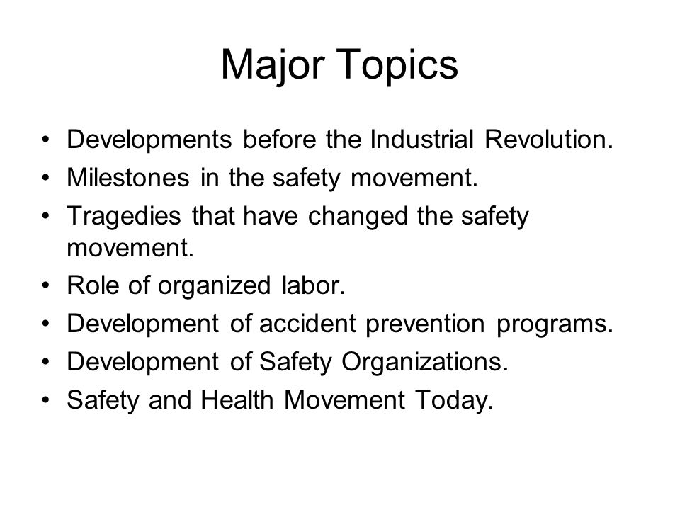 Major Topics Developments before the Industrial Revolution.