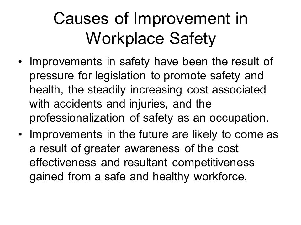 Causes of Improvement in Workplace Safety