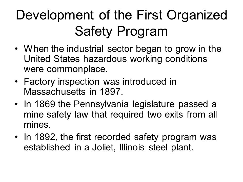 Development of the First Organized Safety Program