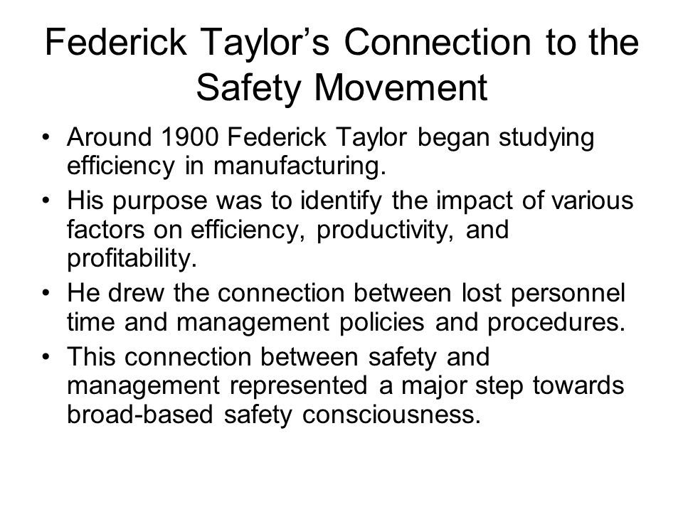 Federick Taylor's Connection to the Safety Movement