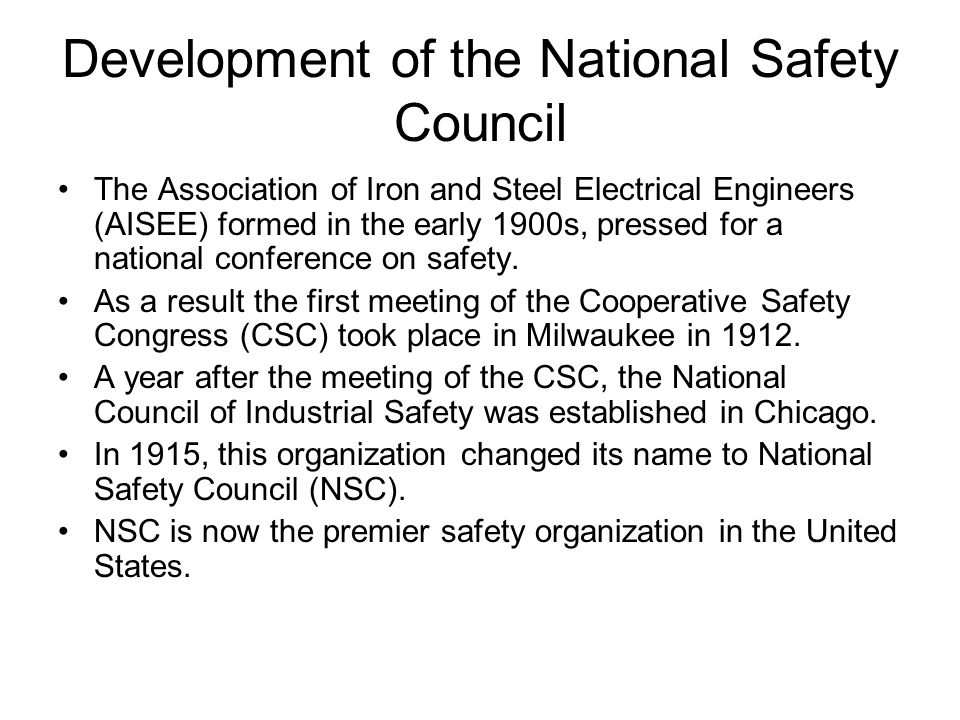 Development of the National Safety Council