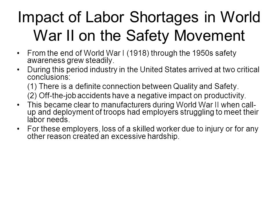 Impact of Labor Shortages in World War II on the Safety Movement