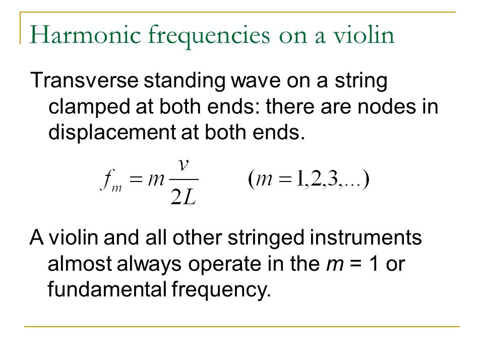 Harmonic frequencies on a violin