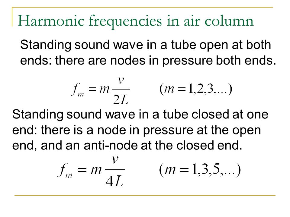 Harmonic frequencies in air column