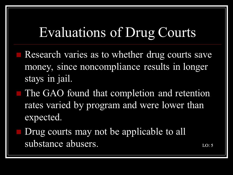 Evaluations of Drug Courts