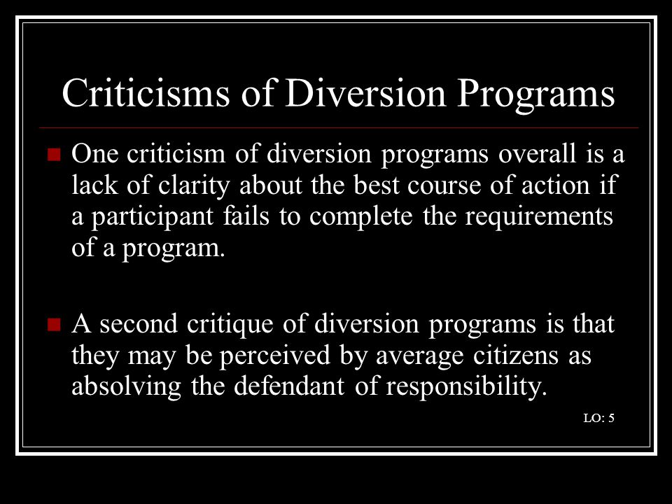 Criticisms of Diversion Programs