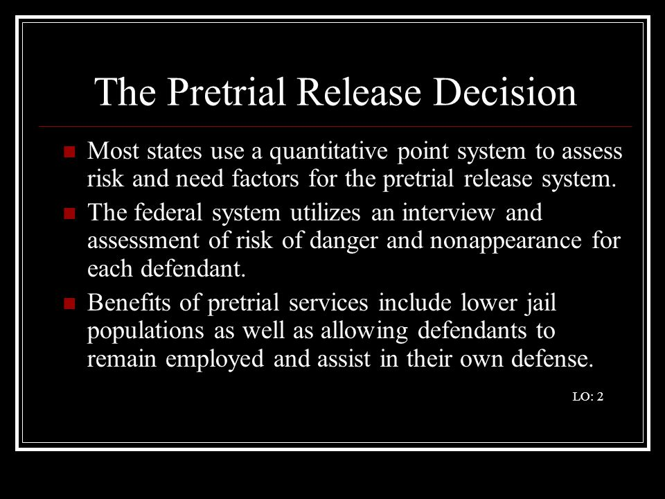 The Pretrial Release Decision