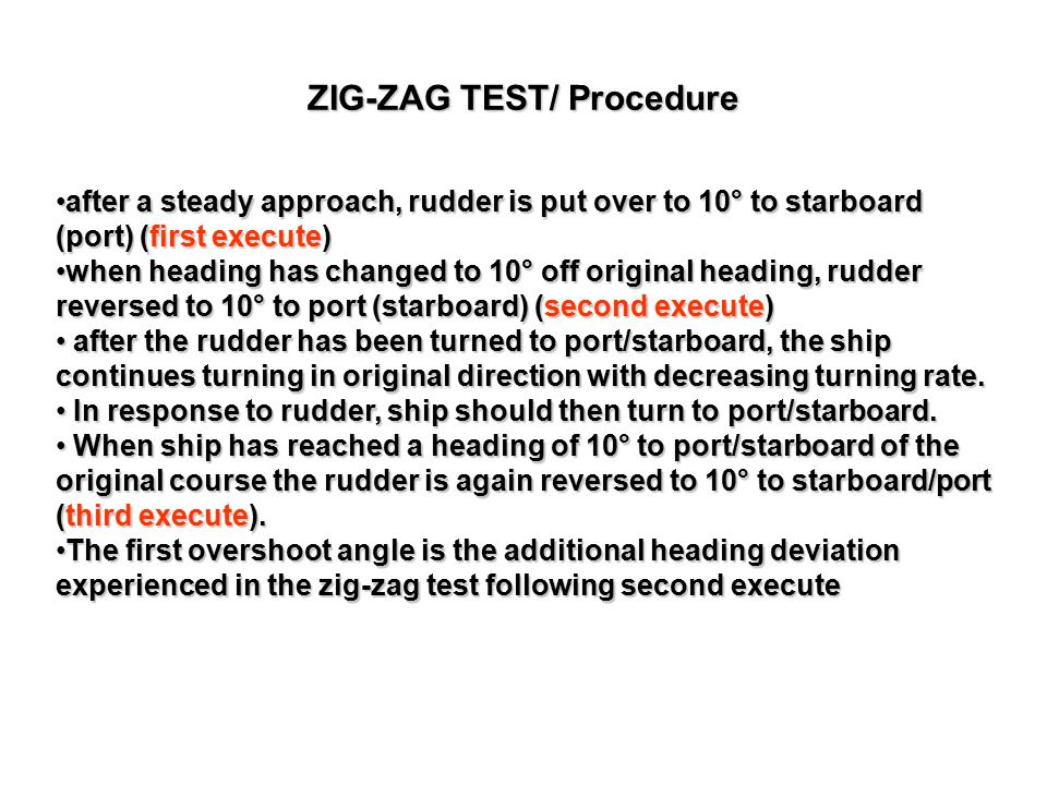 ZIG-ZAG TEST/ Procedure