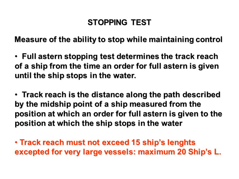 STOPPING TEST Measure of the ability to stop while maintaining control.