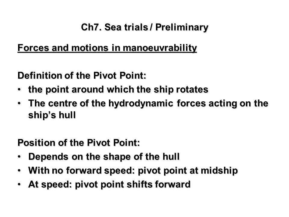 Ch7. Sea trials / Preliminary