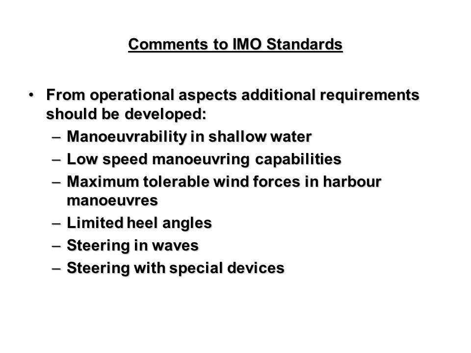 Comments to IMO Standards